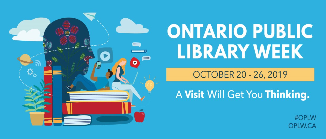 Ontario Public Library Week oct 20-26. A Visit Will Get You Thinking.