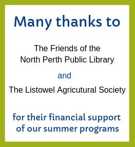 Text says Many thanks to our sponsers Friends of the North Perth Public Library and The Listowel Agricultural Society